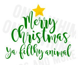 Check out this item in my Etsy shop https://www.etsy.com/listing/490175683/svg-merry-christmas-ya-filthy-animal-svg