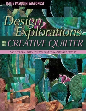 Design Explorations for the Creative Quilter: Easy-to-Follow Lessons for Dynamic Art Quilts (PagePerfect NOOK Book)