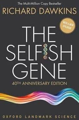 The Selfish Gene: 40th Anniversary Edition; Paperback; Author - Richard Dawkins