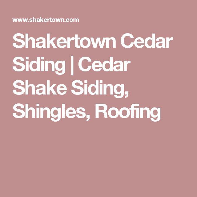 17 Best Ideas About Cedar Shake Siding On Pinterest