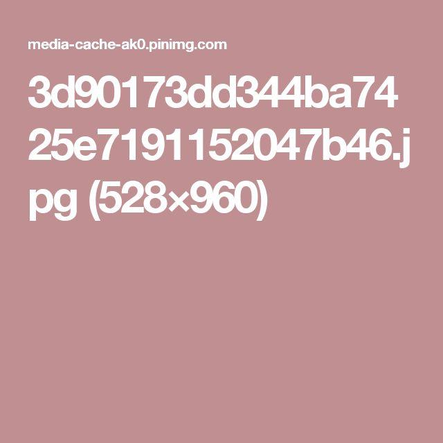 3d90173dd344ba7425e7191152047b46.jpg (528×960)