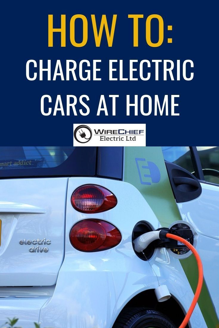 How To Charge Electric Cars At Home Electric Cars Electricity Hybrid Car