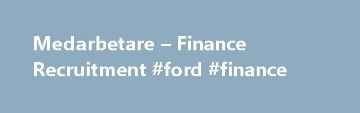 Medarbetare – Finance Recruitment #ford #finance http://finance.remmont.com/medarbetare-finance-recruitment-ford-finance/  #finance recruitment # Medarbetare Presentationer Jens Bergsten Jens Bergsten har en kandidatexamen i nationalekonomi från Stockholms Universitet och en kandidatexamen i Sport Management från GIH. Sedan 2010 har Jens jobbat med enbart konsulttillsättningar inom ekonomi och finans och har därigenom byggt upp ett stort nätverk av konsulter med specialistkompetenser…