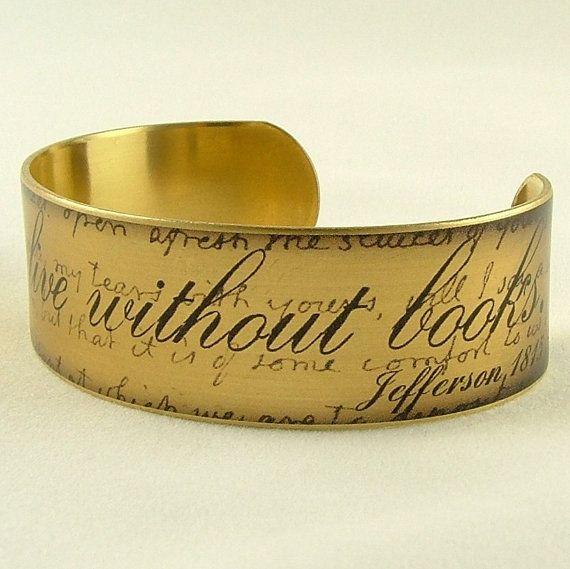 Je ne peux pas vivre sans livres - citation de Thomas Jefferson Tous ces bijoux sont GENIAUX