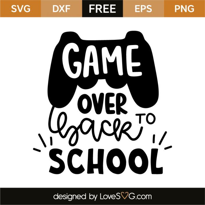 Game Over Back To School Jena Farrell Farrell Game Jena School Farrell Game Jena School School Shirt Designs School Tshirts Back To School