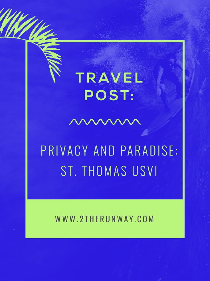 Privacy and paradise in St. Thomas! My favorite U.S Virgin Island