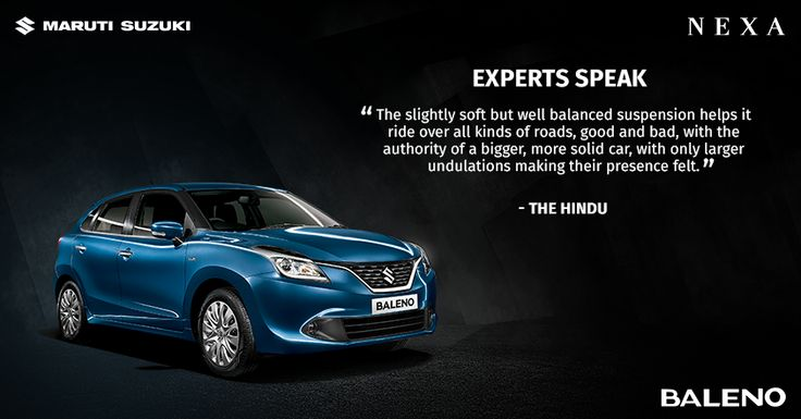 """""""The slightly soft but well balanced suspension helps #Baleno ride over all kinds of roads."""" writes The Hindu"""
