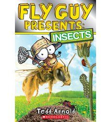 Fly Guy Presents: Insects by Tedd Arnold