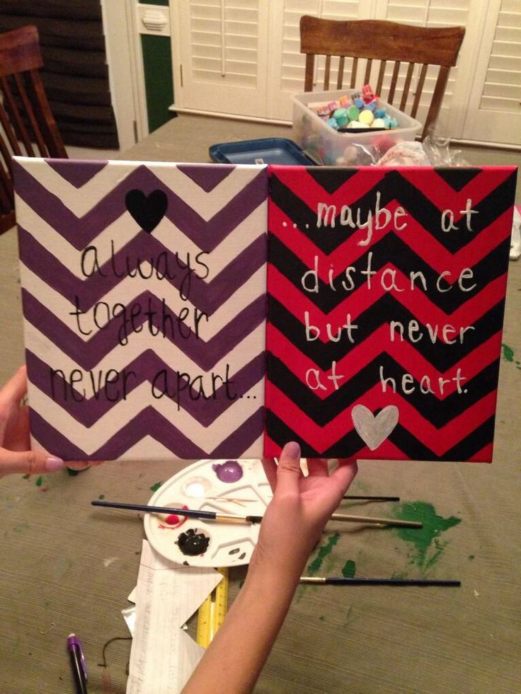 A quote with each other's school colors for our dorm rooms! Best friend dorm room crafts