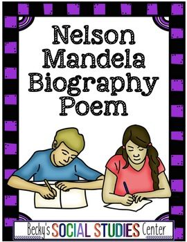 Nelson Mandela Biography Poem - As you learn about Nelson Mandela and the anti-apartheid movement, this resource will help your students better understand the first black president in South Africa. Use this printable activity to make the most of your World or African history lessons. It's great for integrating social studies and writing lessons. Perfect for 5th, 6th, 7th, and 8th grade classroom or home school students. Get it now! {fifth, sixth, seventh, eighth graders}