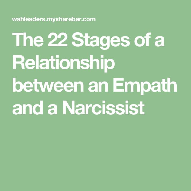 The 22 Stages of a Relationship between an Empath and a Narcissist