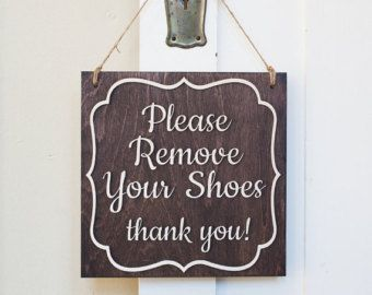 Please REMOVE your shoes SIGN  WeLCOMe sign by stickwithmevinyl