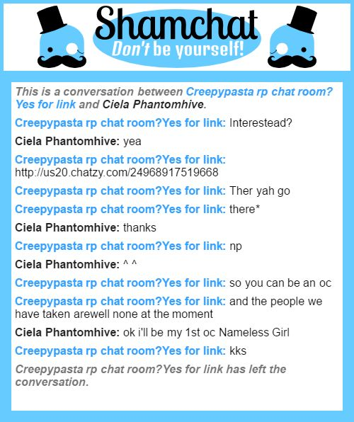 A conversation between Ciela Phantomhive and Creepypasta rp chat room?Yes for link