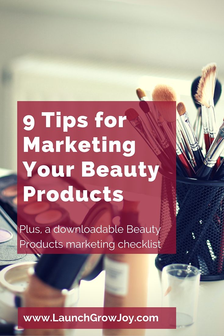 9 Tips for Marketing Beauty Products 16