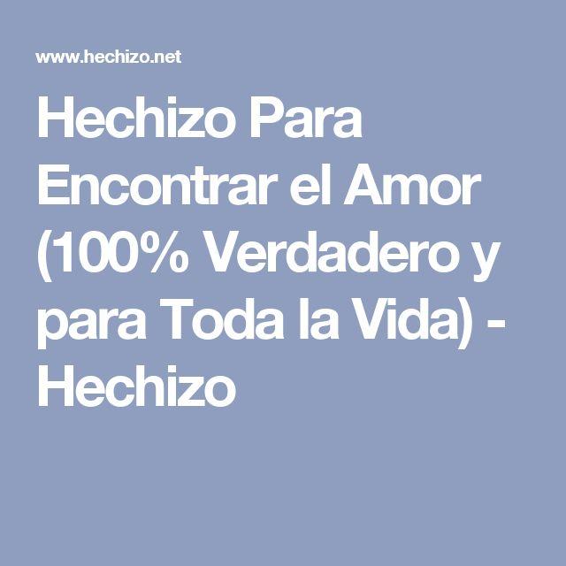 Hechizo Para Encontrar el Amor (100% Verdadero y para Toda la Vida) - Hechizo