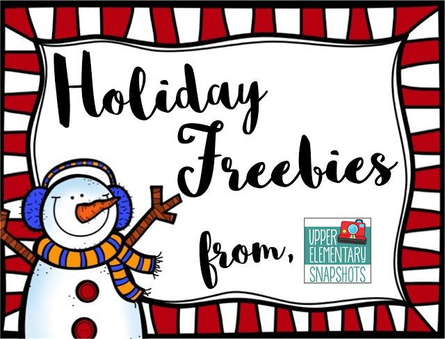 Holiday Freebies from Upper Elementary Snapshots!! Lots of great material here to get you through the entire month of December!
