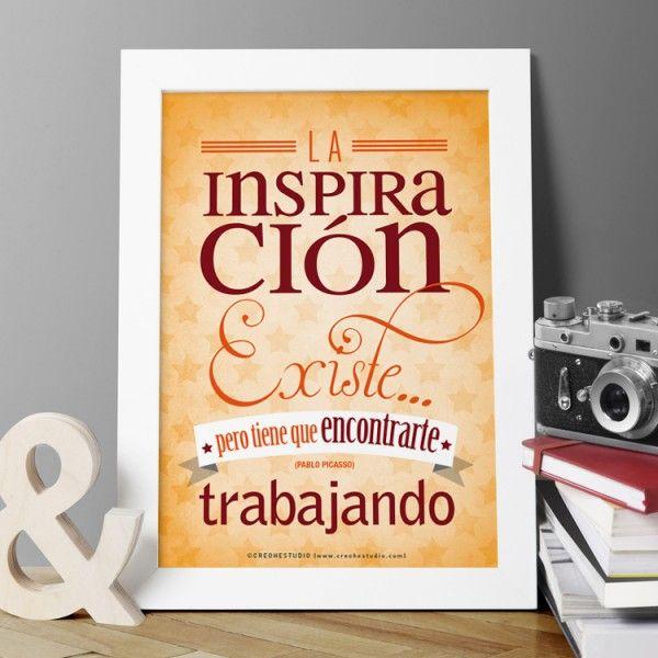 """Lámina con frase inspiradora de Pablo Picasso """"La inspiración existe, pero tiene que encontrarte trabajando"""""""