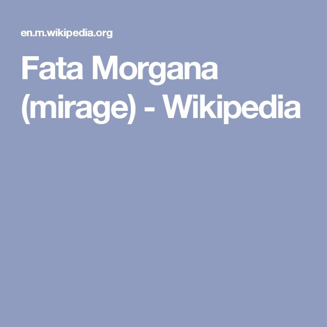 Fata Morgana (mirage) - Wikipedia