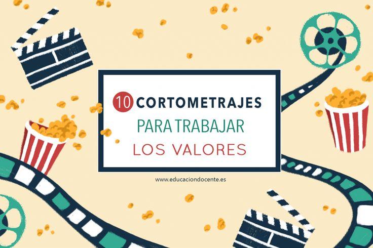 10 cortometrajes para trabajar valores