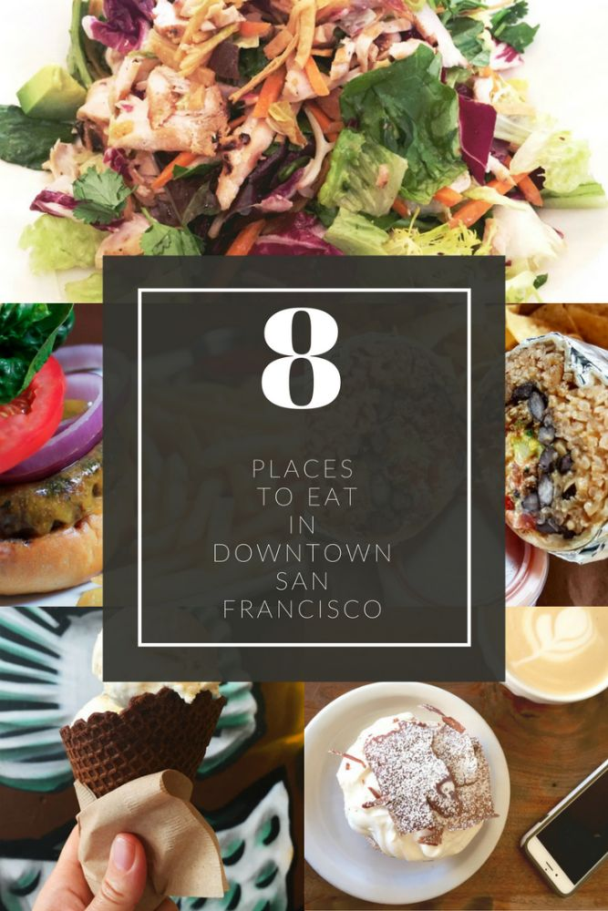 Eight great foodie finds in downtown San Francisco with everything from burritos to burgers and ice cream to Irish coffee.