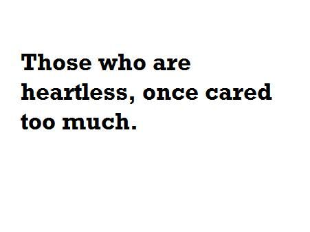heartless: That, Cold Heartless Bitch, Quotes About Be A Bitch, Truths, So True, Big Heart, True Dat, True Stories, A Quotes