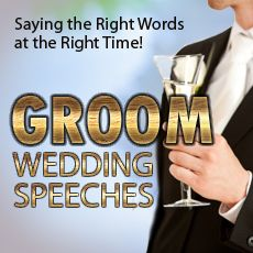 """Saying the right words at the right time - Get your copy of the """"Groom Wedding Speeches"""" today!  click on image to see full details..."""