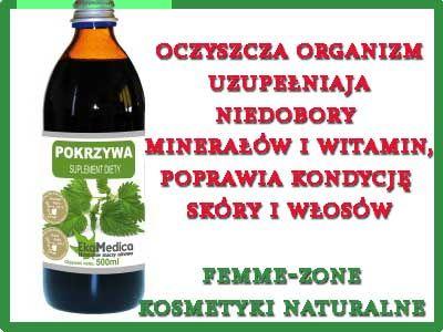 Pokrzywa- kilkunastodniowa kuracja sokiem z pokrzywy a poczujesz jak poprawia się twoje samopoczucie femme-zone.pl