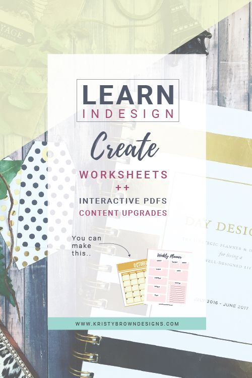 Learn Indesign | create worksheets, interactive pdfs, content upgrades, printables. | Skillshare Class. |