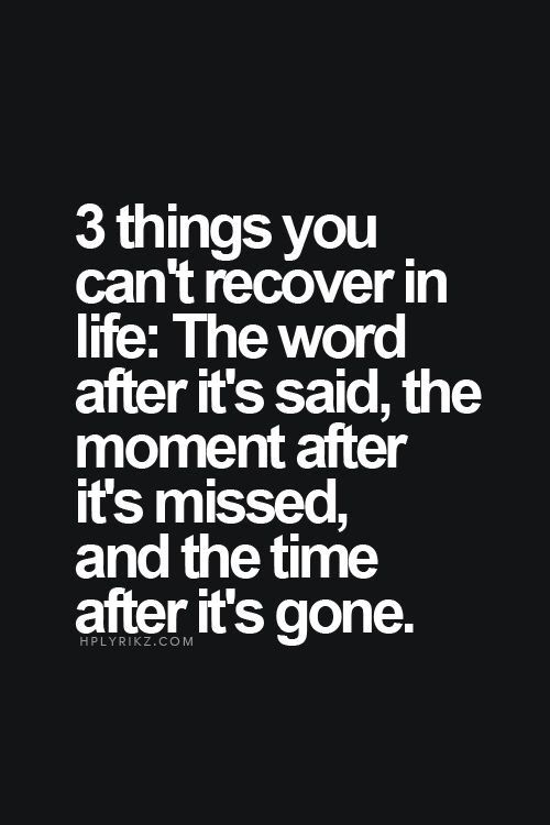3 things you can never get back