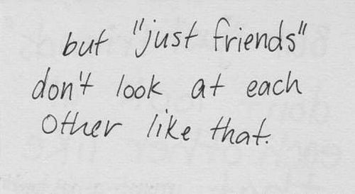 / 'just friends' /