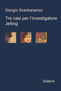 scerbanenco giorgio | Giorgio Scerbanenco - Tre casi per l'investigatore Jelling: Sei giorni ...