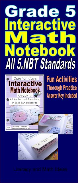 Common Core Grade 5 Interactive Notebook (Number Operations in Base Ten) Students leave the Core Core Standards in depth with these fun activities. This fun interactive notebook covers all f the 5.NBT Standards$