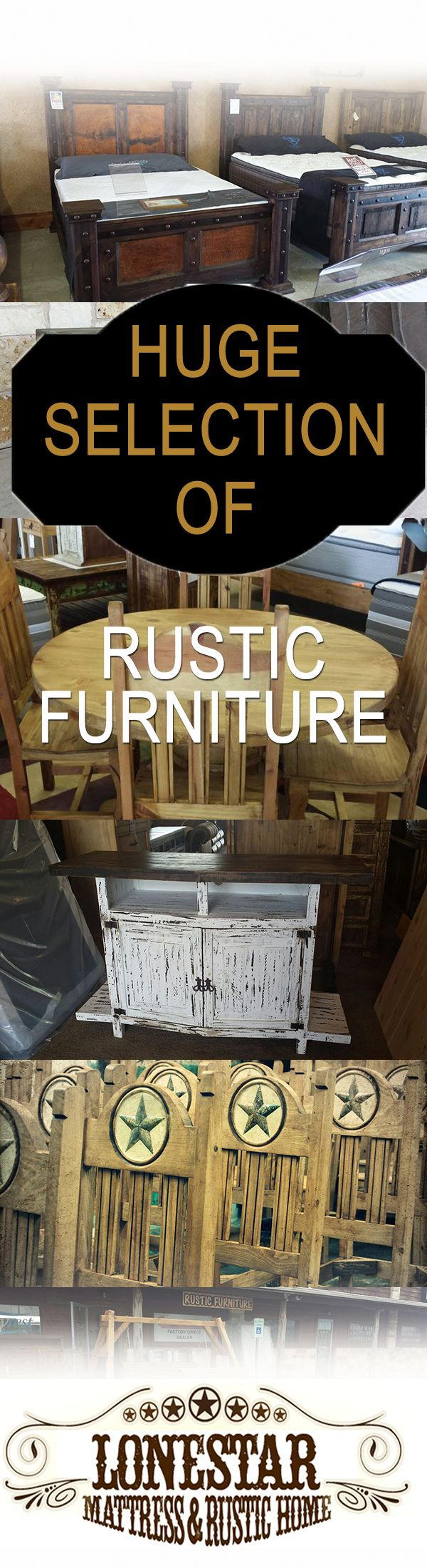 We have a HUGE selection of rustic furniture. Lonestar Mattress Wholesale has everything you need to get your home in order. You'll never pay retail pricing here on rustic furniture. Lonestar Mattress Wholesale is located at: 4105 W. 2nd Street HWY 79, Suite D in Taylor, Texas. www.gotmattress.com