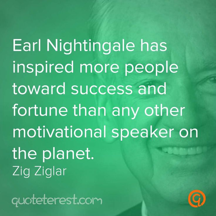 Motivational Speaker Quotes: 1000+ Ideas About Earl Nightingale On Pinterest