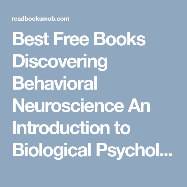 """Best Free Books Discovering Behavioral Neuroscience  An Introduction to Biological Psychology [PDF, ePub, Mobi] by Laura Freberg Online for Free """"Click Visit button"""" to access full FREE ebook"""