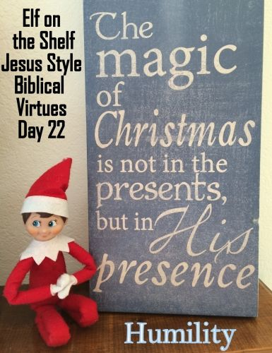 Elf on the Shelf Jesus Style Biblical Virtues: Humility
