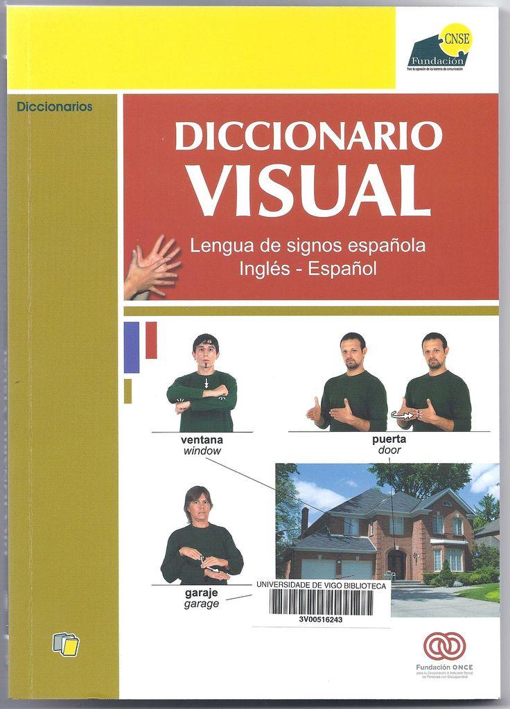 Diccionario visual : lengua de signos española inglés-español / [coordinación, Mª Aránzazu Díez Abella]