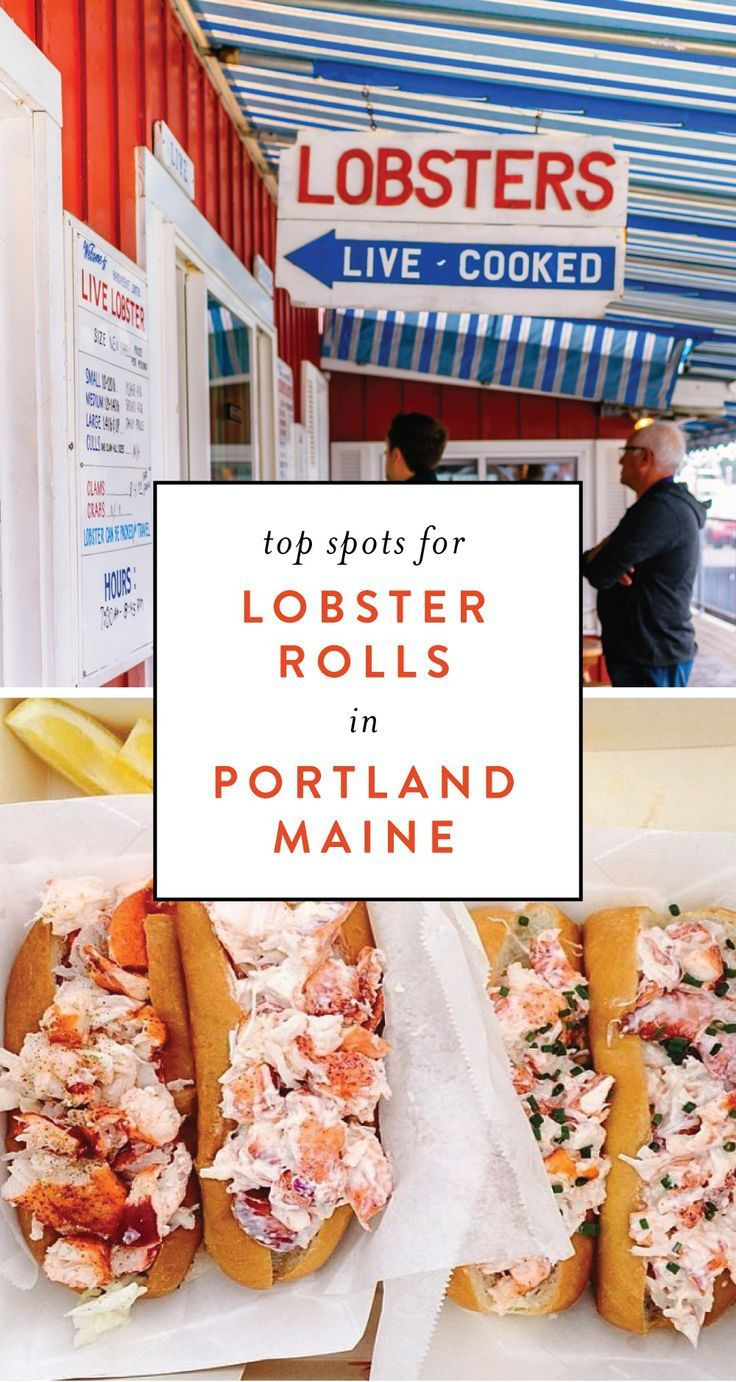Looking For Things To Do In Portland Maine Here Are Some Top Spots Lobster Rolls Of These Restaurants May