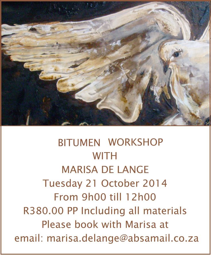Bitumen workshop with Marissa de Lange