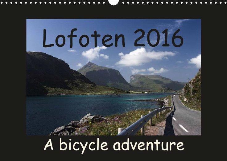 Lofoten 2016 A bike adventure - CALVENDO