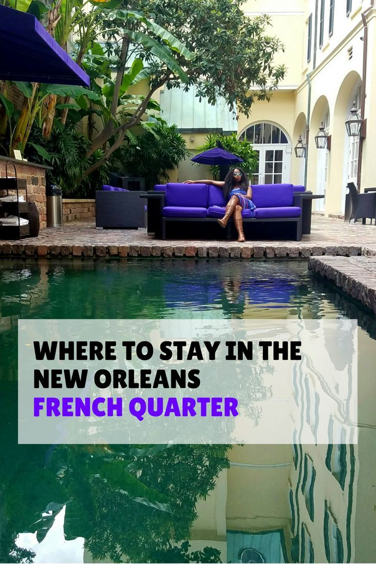 Are you looking for a place to stay in the New Orleans French Quarter? Check out…