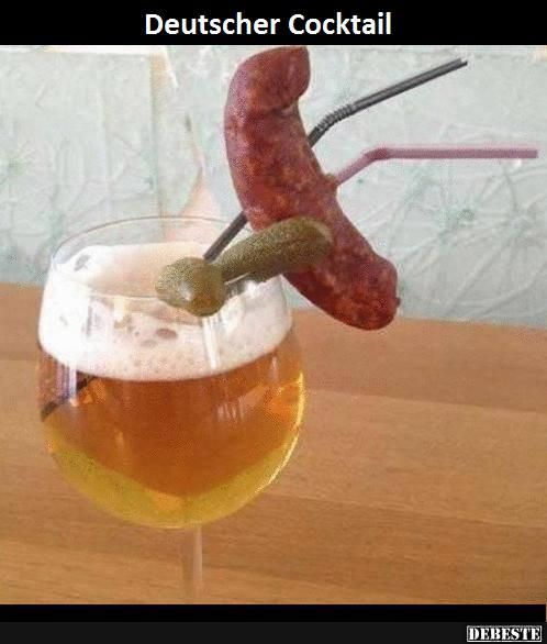 Deutscher cocktail lustige bilder spr che for Debeste lustige bilder