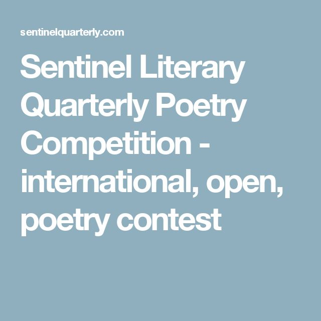 Sentinel Literary Quarterly Poetry Competition - international, open,  poetry contest