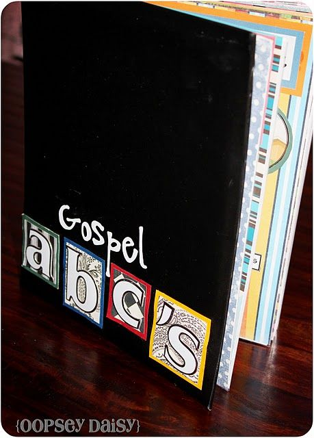 Gospel ABC's---awesome church book!!! She even offers a printable version!  + this blog has some awesome ideas for teaching your kids...