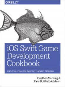 IOS Swift Game Development Cookbook 2nd Edition Pdf Download e-Book