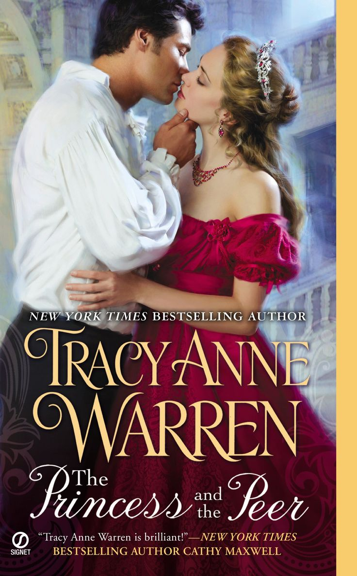 Tracy Anne Warren - The Princess and the Peer / #awordfromJoJo  #HistoricalRomance #TracyAnneWarren