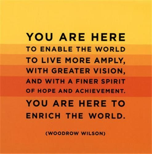 Woodrow Wilson, quotes | Woodrow Wilson… quote for today |