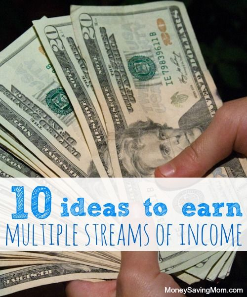 10 Ideas To Earn Multiple Streams Of Income