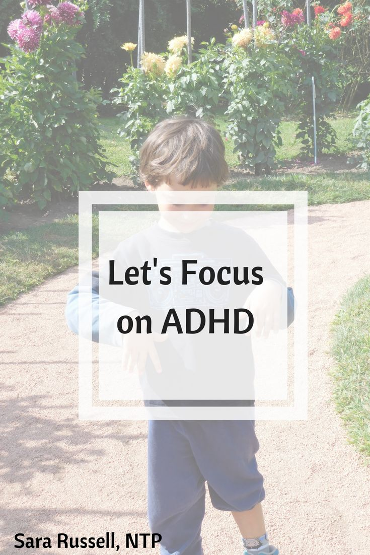Children with ADHD - causes of ADHD - Symptoms of ADHD - nutrition for ADHD - special education - special needs