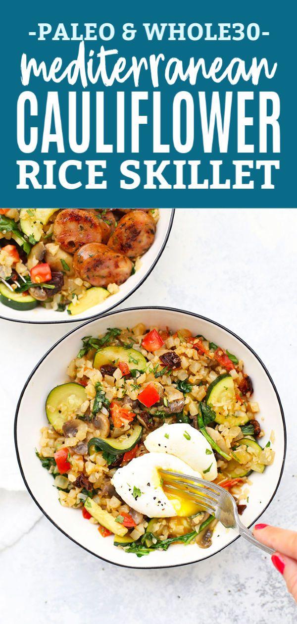 Mediterranean Cauliflower Rice Skillet Paleo Whole30 Recipe Paleo Meal Prep Paleo Cauliflower Rice Cauliflower Rice Recipes